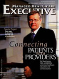 MANAGED HEALTHCARE EXECUTIVE magazine